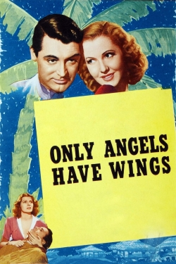 Only Angels Have Wings-free
