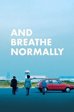 And Breathe Normally-free