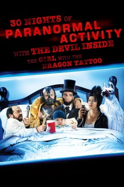 30 Nights of Paranormal Activity With the Devil Inside the Girl With the Dragon Tattoo-free