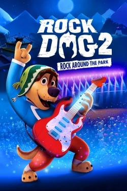 Rock Dog 2: Rock Around the Park-free