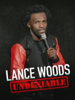 Lance Woods: Undeniable-free