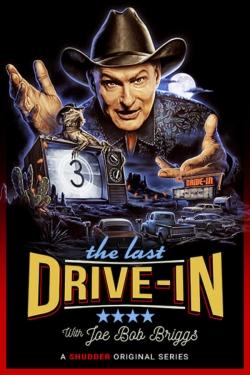 The Last Drive-in With Joe Bob Briggs-free